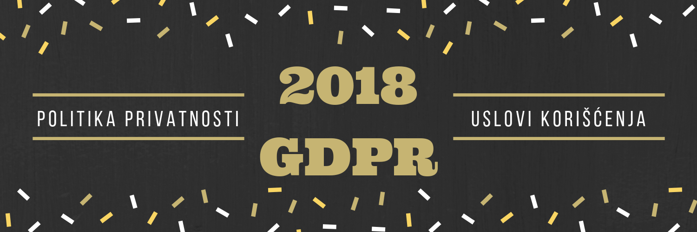 Uslovi korišćenja WEBSAJTA njegova politika privatnosti – zašto ih moramo razumeti? GDPR 2018